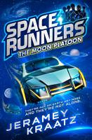 The Moon Platoon  Space Runners  Book 1  PDF