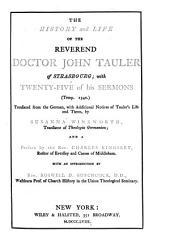 The History and Life of the Reverend Doctor John Tauler of Strasbourg