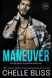 Maneuver (Men of Inked: Southside #1): Contemporary Romance - Single Mother