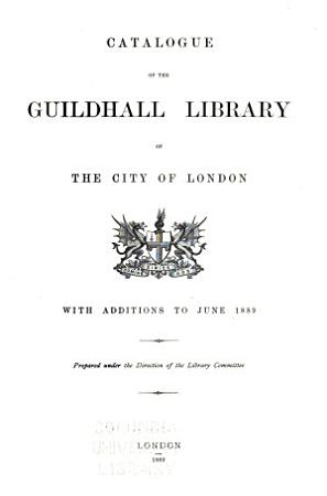Catalogue of the Guildhall Library of the City of London PDF