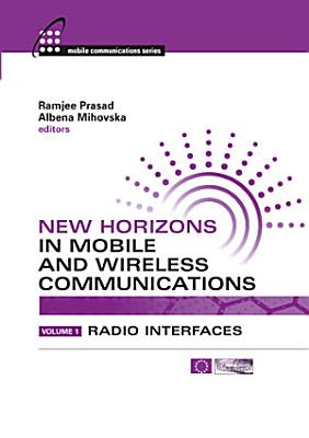 New Horizons in Mobile and Wireless Communications  Volume 1 PDF