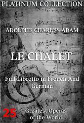 Die Sennerhütte (Le Chalet) (Die Opern der Welt)