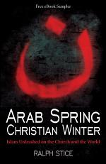 Arab Spring, Christian Winter (Free eBook Sampler)