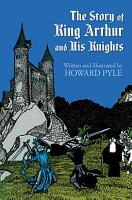 The Story of King Arthur and His Knights PDF