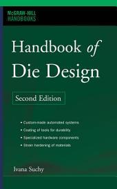 Handbook of Die Design: Edition 2