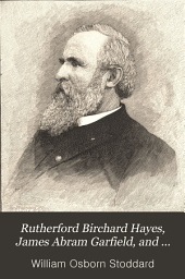 Rutherford Birchard Hayes, James Abram Garfield and Chester Alan Arthur