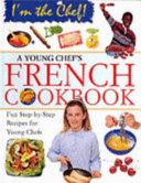 A Young Chef s French Cookbook Book