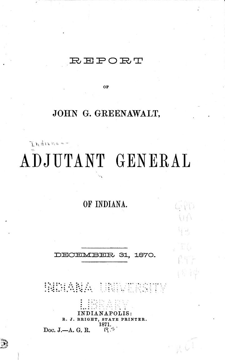 Report of the Adjutant General of the Indiana Militia to the Governor