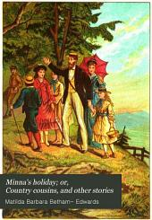 Minna's holiday; or, Country cousins, and other stories