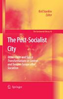The Post Socialist City PDF