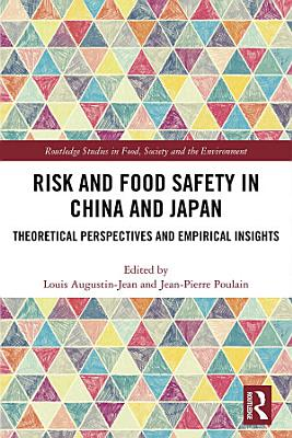 Risk and Food Safety in China and Japan PDF
