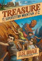 Treasure On Superstition Mountain Book PDF