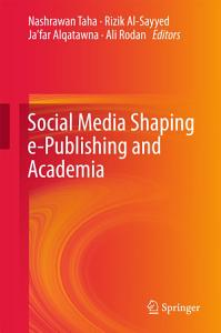 Social Media Shaping e Publishing and Academia PDF