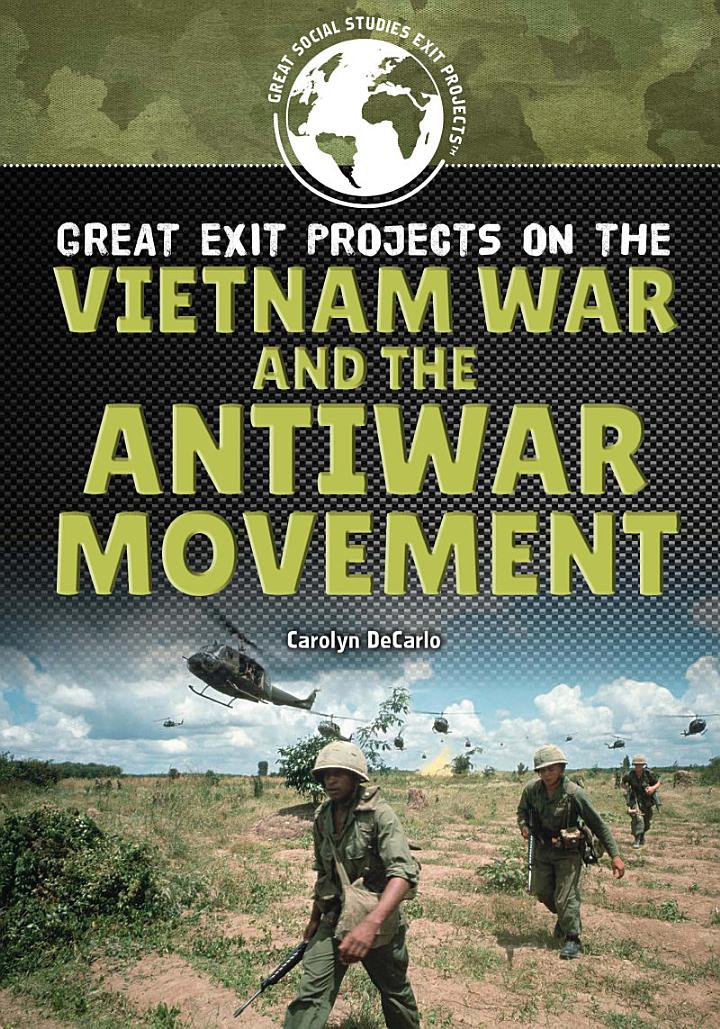Great Exit Projects on the Vietnam War and the Antiwar Movement
