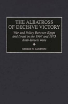 The Albatross of Decisive Victory