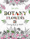 Botany Flowers II Coloring Book for Adults