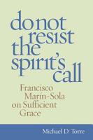 Do Not Reisist the Spirit s Call PDF