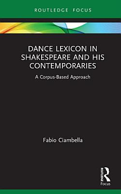 Dance Lexicon in Shakespeare and His Contemporaries