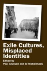 Exile Cultures  Misplaced Identities PDF