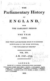 "Cobbett's Parliamentary History of England: From the Norman Conquest, in 1066, to the Year, 1803. From which Last-mentioned Epoch it is Continued Downwards in the Work Entitled: ""Cobbett's Parliamentary Debates""., Volume 14"
