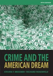 Crime and the American Dream: Edition 5