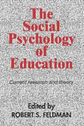 The Social Psychology Of Education Book PDF