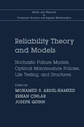 Reliability Theory and Models