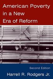 American Poverty in a New Era of Reform: Edition 2