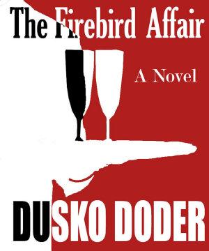 The Firebird Affair