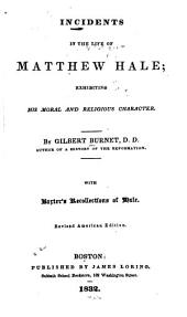 Incidents in the life of Matthew Hale: exhibiting his moral and religious character