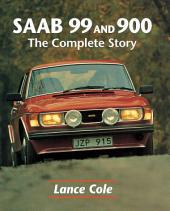 SAAB 99 & 900: The Complete Story