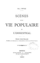 Scènes de la vie populaire de l'Emmenthal: trois nouvelles
