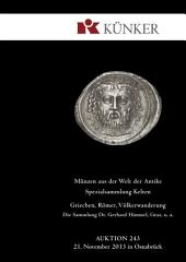 Künker Auktion 243 - Coins of the Ancient World – Special Collection of Celtic Coins • Greek, Roman and Migration Period's Coins • Collection Dr. Gerhard Himmel, Graz, et al.