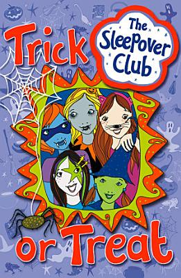 Trick or Treat  The Sleepover Club  PDF