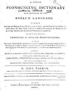 A Critical Pronouncing Dictionary and Expositor of the English Language     PDF