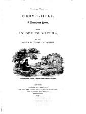 Grove Hill: a descriptive poem with An ode to Mithra