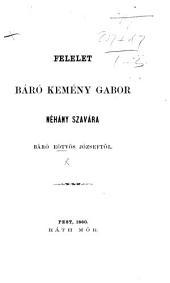 """Feletet Báró Kemény G. """"Néhány szavára"""" [respecting J. E.'s oration on the death of Kazinczy]."""