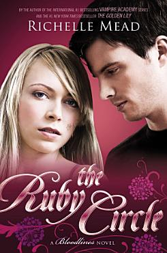 The Ruby Circle  Bloodlines Book 6 PDF