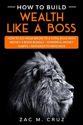 How to Build Wealth Like a Boss PDF