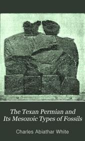 The Texan Permian and Its Mesozoic Types of Fossils: Issue 77