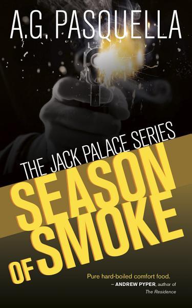 Download Season of Smoke Book
