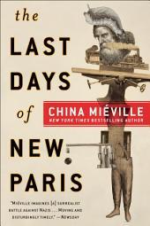 The Last Days of New Paris: A Novel