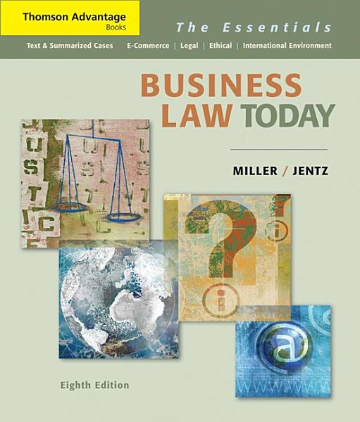 Cengage Advantage Books  Business Law Today  The Essentials