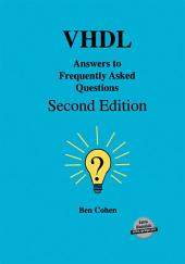 VHDL Answers to Frequently Asked Questions: Edition 2
