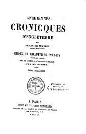 Anchiennes cronicques d'Engleterre:choix de chapitres inéd., annotés et publ. par mlle Dupont