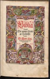 Biblia: Das ist die gantze Heylige Schrifft, Teutsch : sampt einem Register und schönen Figuren (