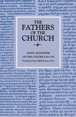 Letters  Volume 2  83   130   The Fathers of the Church  Volume 18