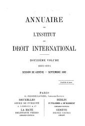Annuaire de l'Institut de droit international: Volume 12