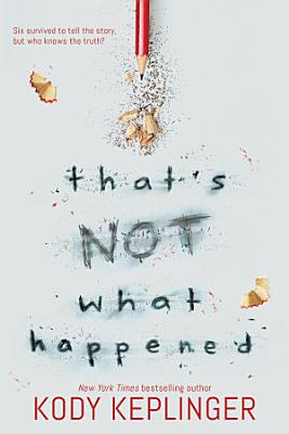 That s Not What Happened