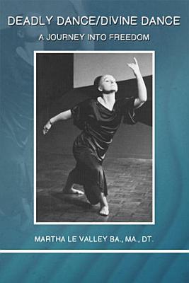 Deadly Dance   Divine Dance